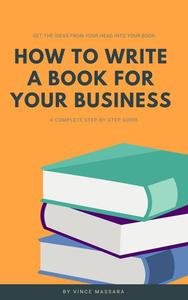 How To Write A Book For Your Business