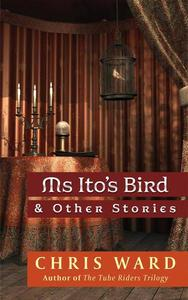 Ms Ito's Bird & Other Stories