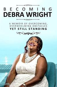 Becoming Debra Wright