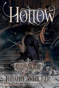 House of Slide: Hollow