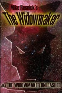 The Widowmaker Unleashed