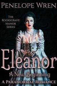 Eleanor: A New Beginning
