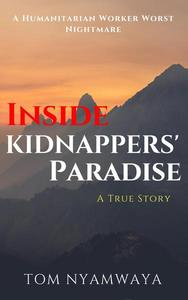 Inside Kidnappers' Paradise