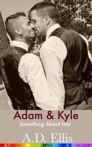 Devoted: Adam & Kyle