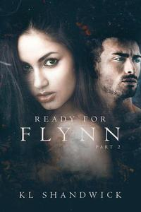 Ready For Flynn, Part 2