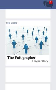 The Futographer: A Hyperstory