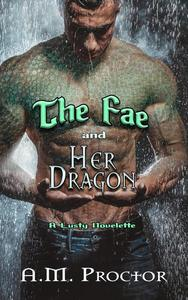 The Fae and Her Dragon