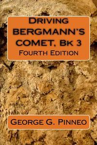 Driving Bergmann's Comet