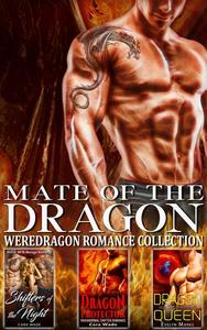 Mate of the Dragon : Weredragon Romance Collection