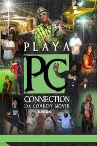 Playa Connection Da Comedy Movie E-book