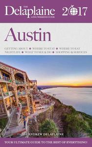 Austin - The Delaplaine 2017 Long Weekend Guide