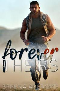 Forever Theirs (An MMF Military Romance)