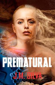 Prematural