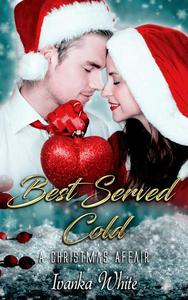 Best Served Cold: A Christmas Affair