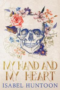My Hand and My Heart