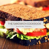 The Sandwich Cookbook