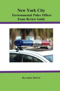New York City Environmental Police Officer Exam Review Guide