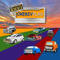 BCRE8IV - CRE8IV PL8S: [ BE CREATIVE - CREATIVE PLATES ] Select Collection of Unique and Creative Novelty and Personalized License Plates