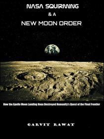 NASA Squirming and a New Moon Order