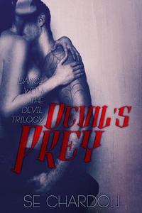 Devil's Prey (A Dance With The Devil Novel #1)