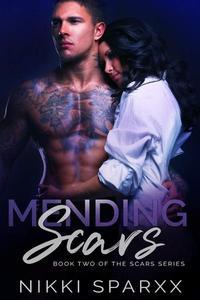 Mending Scars