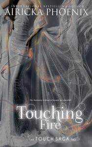 Touching Fire