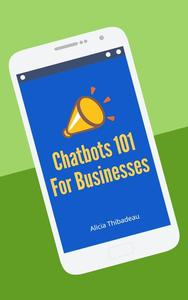 Chatbots 101 For Businesses