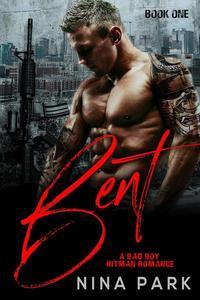 Bent (Book 1)