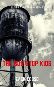 The Bus Stop Kids