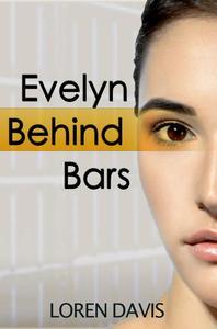 Evelyn Behind Bars