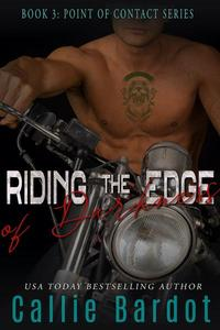 Riding the Edge of Darkness