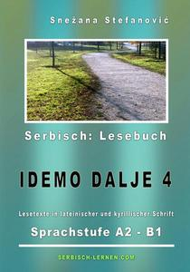 "Serbisch: Lesebuch ""Idemo dalje 4"": Sprachstufe A2-B1"