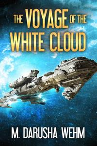The Voyage of the White Cloud