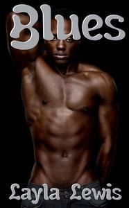 Blues (a romantic erotica with African-American main characters)