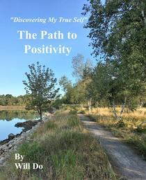 Discovering My True Self - The Path to Positivity