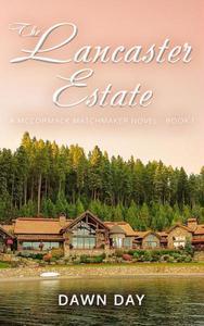 The Lancaster Estate - Book 1