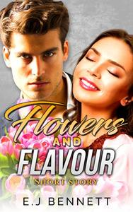 Flowers and Flavour