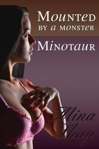 Mounted by a Monster: Minotaur