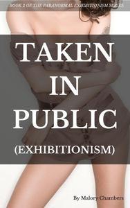 Taken In Public