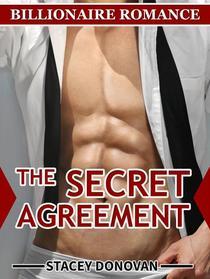 Billionaire Romance: The Secret Agreement