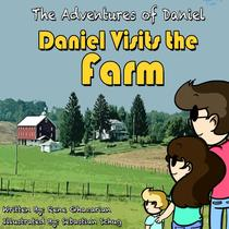 The Adventures of Daniel: Daniel Goes to the Farm