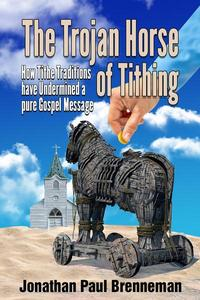 The Trojan Horse of Tithing