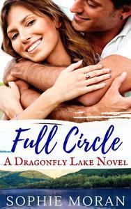 Full Circle: A Second-Chance Sweet Romance