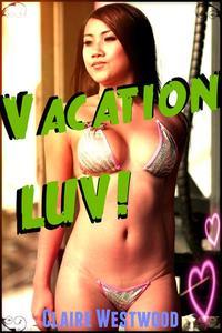 Vacation LUV!  (Curvy, Public Sex, Mile High Club erotica)