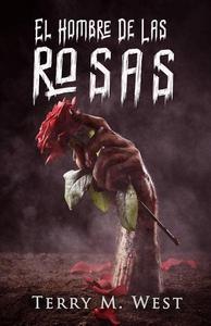 El Hombre de Las Rosas