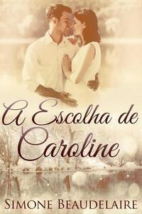 A Escolha de Caroline