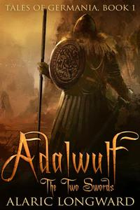 Adalwulf - The Two Swords