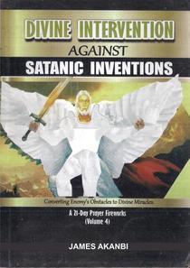 Divine Intervention For Satanic Inventions