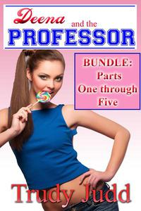 Deena and the Professor Parts One Through Five