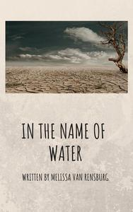 In the name of water